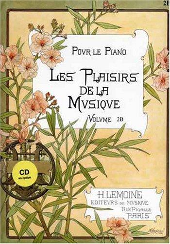 Les Plaisirs de la musique Volume 2B