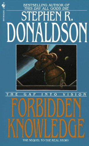 Forbidden Knowledge: The Gap Into Vision (The Gap Cycle)