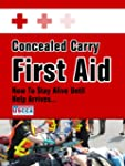 Concealed Carry First Aid - How to St...