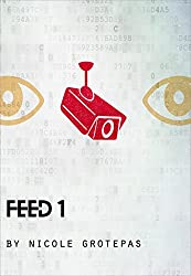 Feed 1 (The Fooko Series) (English Edition)
