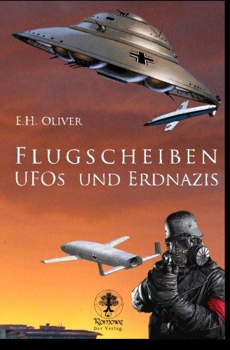 Flugscheiben, Ufos und Erdnazis -
