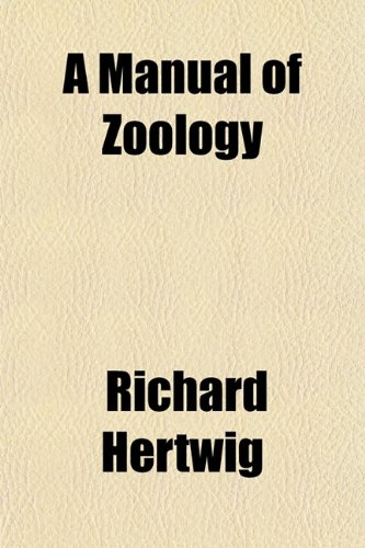 A Manual of Zoology