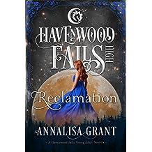 Reclamation: (A Havenwood Falls High Novella)