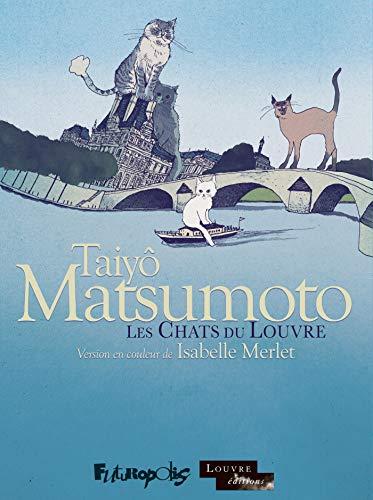 Les Chats du Louvre I, II: L'intégrale par Taiyô Matsumoto