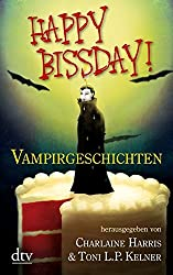 Happy Bissday!: Vampirgeschichten