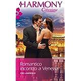 Romantico incontro a venezia