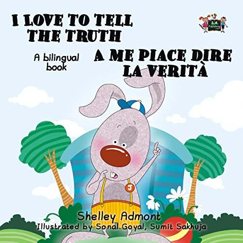 I Love to Tell the Truth  A me piace dire la verit (English Italian Bilingual Collection)