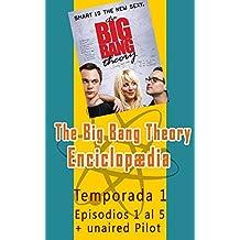 The Big Bang Theory Enciclopedia (Spanish Edition)