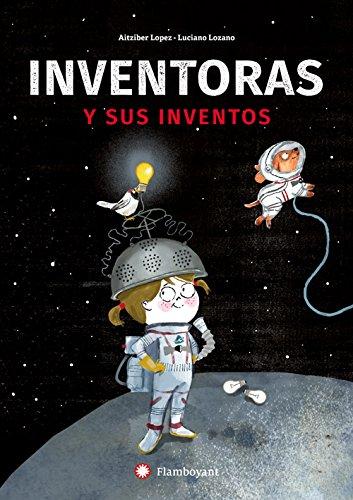 Inventoras y sus inventos por Aitziber Lopez