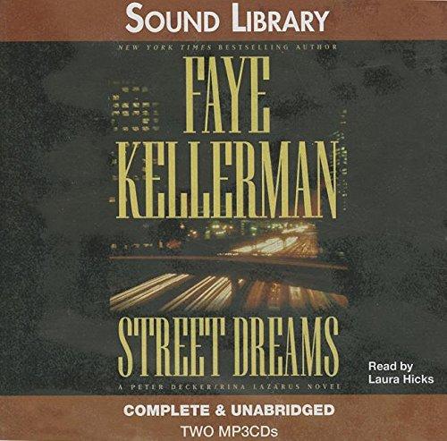 Street Dreams (Peter Decker & Rina Lazarus Novels)