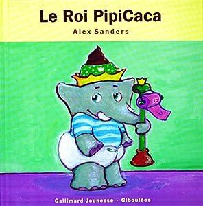 """Afficher """"La roi Pipicaca"""""""