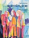 IdentitätsSuche: Modelle für Projekttage mit 13-15jährigen
