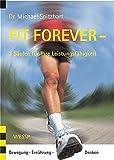 Expert Marketplace - Dr.  Michael  Spitzbart  - Fit Forever - 3 Säulen für Ihre Leistungsfähigkeit. Bewegung Ernährung Denken