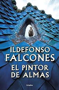 El pintor de almas par Ildefonso Falcones