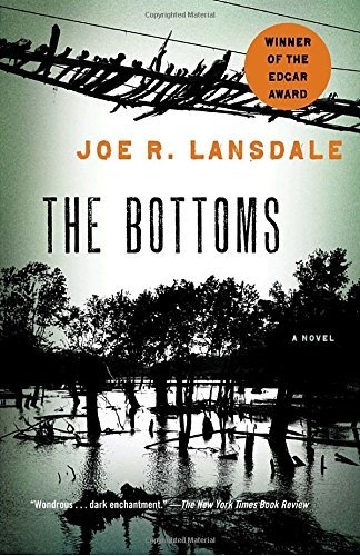 The Bottoms by Joe R Lansdale (2010-12-07)