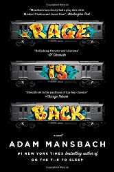 Rage Is Back: A Novel by Adam Mansbach (2013-09-24)