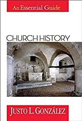 Church History: An Essential Guide (Abingdon essential guides)