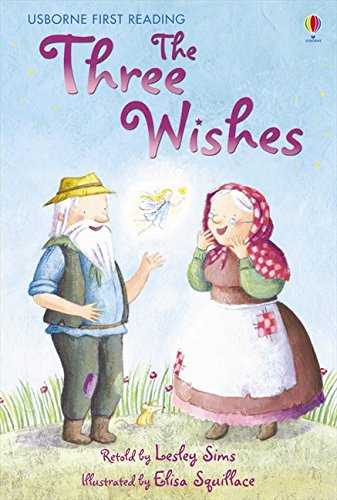 The Three Wishes (2.1 First Reading Level One (Yellow)) por Lesley Sims