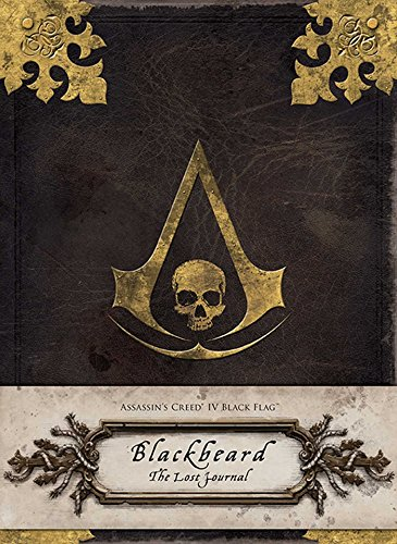 Assassin's Creed IV Black Flag: Blackbeard: The Captain's Log (Insights Journals) por Christie Golden