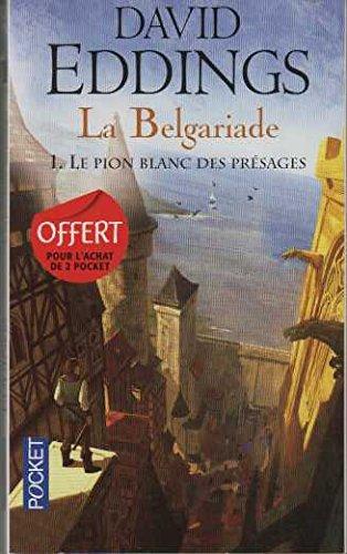 CHANT I DE LA BELGARIADE.LE PION,BLANC DES PRESAGES