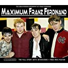 Maximum Franz Ferdinand