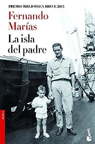 La isla del padre par Fernando Marías