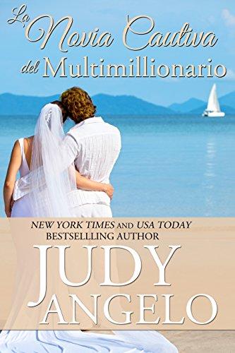 La Novia Cautiva del Multimillionario (Multimillionarios Machos nº 3)