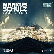 World Tour: Best of 2012 by Markus Schulz (2012-12-25)