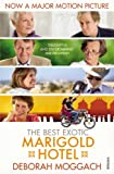 The Best Exotic Marigold Hotel (English Edition)