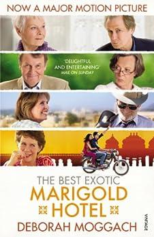 The Best Exotic Marigold Hotel von [Moggach, Deborah]