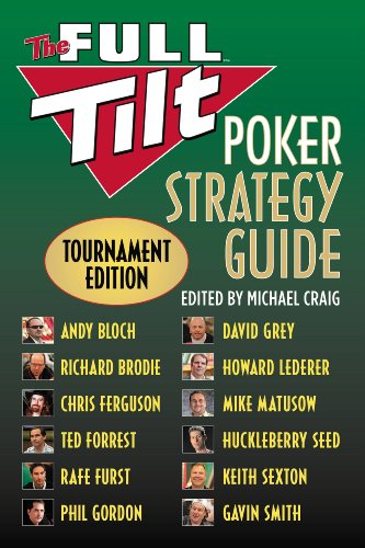 The Full Tilt Poker Strategy Guide: Tournament Edition (English Edition)