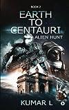 Earth to Centauri: Alien Hunt