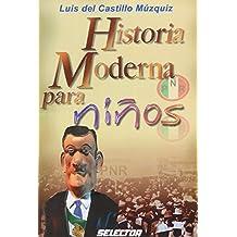 Historia moderna para ninos / Children's modern history
