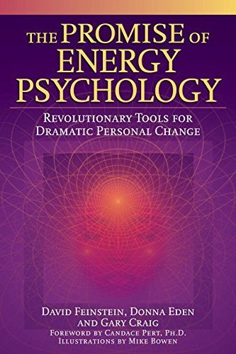 The Promise of Energy Psychology: Revolutionary Tools for Dramatic Personal Change by David Feinstein, Donna Eden, Gary Craig (2005) Paperback