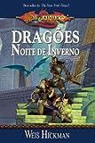 Dragonlance. Dragoes Da Noite De Inverno - Volume 2 (Em Portuguese do Brasil)