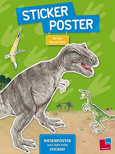 Sticker-Poster: Bei den Dinosauriern (Stickerbücher/Modellbogen)