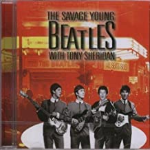 Savage Young Beatles by Beatles With Tony Sheridan (2006-01-10)