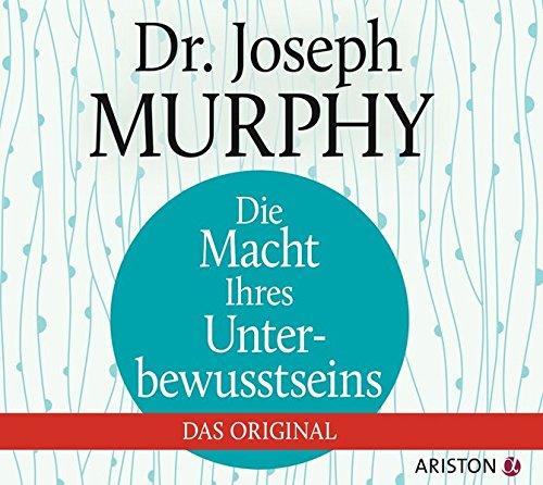 Buchcover Die Macht Ihres Unterbewusstseins: Das Original