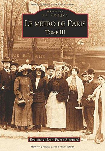 Métro de Paris - Tome III (Le)