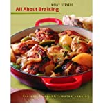 All about Braising: The Art of Uncomplicated Cooking [ ALL ABOUT BRAISING: THE ART OF UNCOMPLICATED COOKING ] by Stevens, Molly (Author) Oct-17-2004 [ Hardcover ]