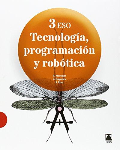 Tecnología, programación y robótica 3 ESO - 9788430791088 por Ramón Martínez López