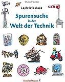 Spurensuche in der Welt der Technik - Christof Gießler