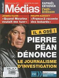 Médias, N° 26, Automne 2010 : Pierre Péan dénonce le journalisme d'investigation