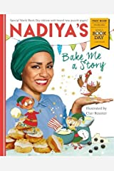 Nadiya's Bake Me a Story: World Book Day 2018 Paperback