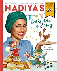 Nadiya's Bake Me a Story: World Book Day 2018 (For Morrisons Use Only)