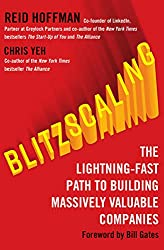 Blitzscaling: The Lightning-Fast Path to Building Massively