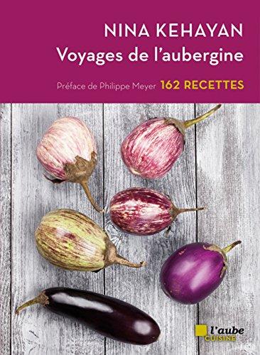 Voyages de l'aubergine par Nina Kéhayan