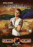 Entscheidungen: Gay Alpha Heroes (Flaming Hearts 2)