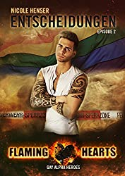 Entscheidungen: Gay Alpha Heroes (Flaming Hearts 2)