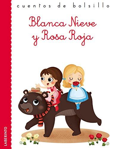 Blanca Nieve y Rosa Roja (Cuentos de bolsillo) por Jacob y Wilhelm Grimm
